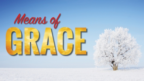 Sermon Series_January_Means Of