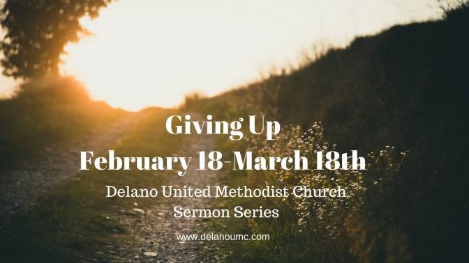 Giving Up: A Lenten Journey